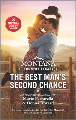 Montana Country Legacy: The Best Man's Second Chance