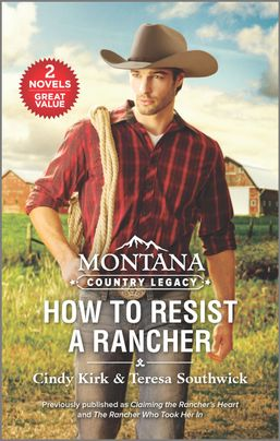 Montana Country Legacy: How to Resist a Rancher
