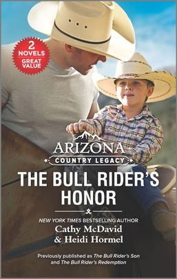 Arizona Country Legacy: The Bull Rider's Honor
