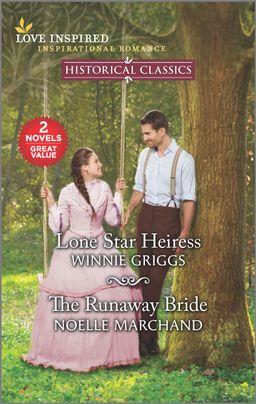 Lone Star Heiress & The Runaway Bride