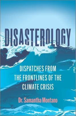 Disasterology by Dr, Samantha Montano