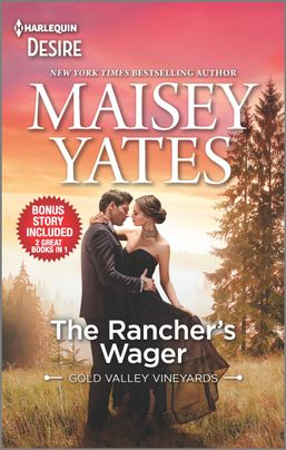The Rancher's Wager & Take Me, Cowboy