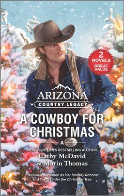 Arizona Country Legacy: A Cowboy for Christmas