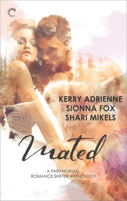 Mated: A Paranormal Romance Shifter Anthology