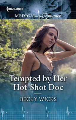 Tempted by Her Hot-Shot Doc