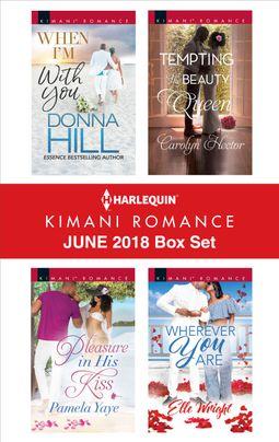 Harlequin Kimani Romance June 2018 Box Set