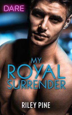 My Royal Surrender