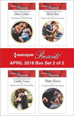 Harlequin Presents April 2018 - Box Set 2 of 2