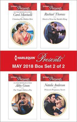 Harlequin Presents May 2018 - Box Set 2 of 2