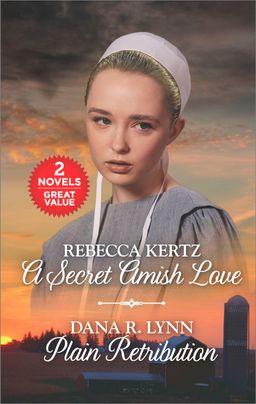 A Secret Amish Love and Plain Retribution