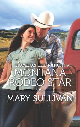Home on the Ranch: Montana Rodeo Star