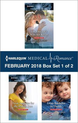 Harlequin Medical Romance February 2018 - Box Set 1 of 2