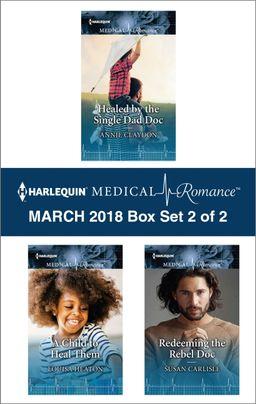 Harlequin Medical Romance March 2018 - Box Set 2 of 2