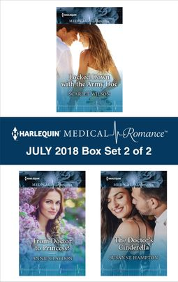 Harlequin Medical Romance July 2018 - Box Set 2 of 2