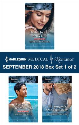 Harlequin Medical Romance September 2018 - Box Set 1 of 2