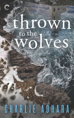 Thrown to the Wolves