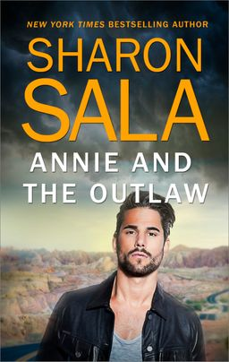 Annie and the Outlaw & Her Cowboy Distraction