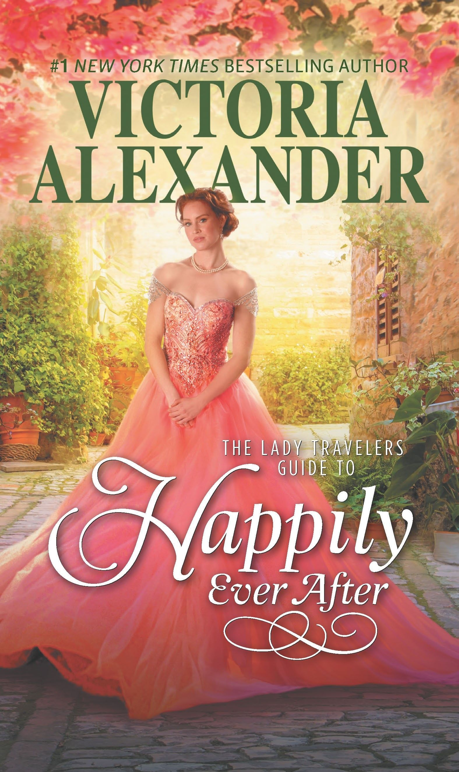The Lady Travelers Guide to Happily Ever After by Victoria Alexander