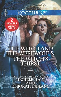 The Witch and the Werewolf & The Witch's Thirst