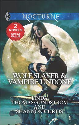 Wolf Slayer & Vampire Undone