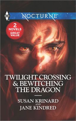 Twilight Crossing & Bewitching the Dragon