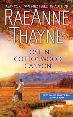 Lost in Cottonwood Canyon & How to Train a Cowboy