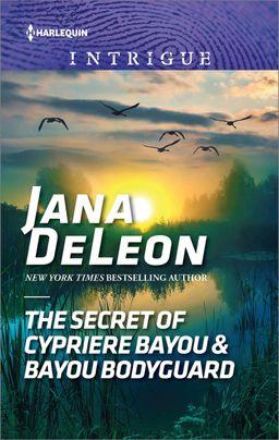 The Secret of Cypriere Bayou & Bayou Bodyguard