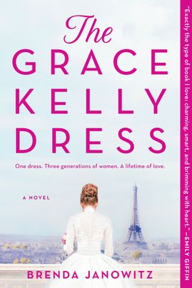 The Grace Kelly Dress by Brenda Janowitz Discussion Guide