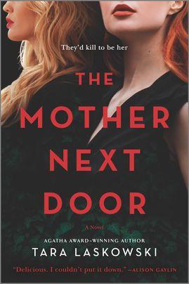 The Mother Next Door