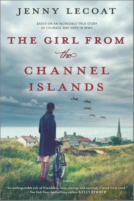 The Girl from the Channel Islands by Jenny Lecoat Discussion Guide
