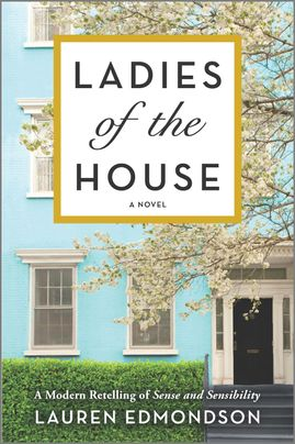Ladies of the House by Lauren Edmonson Discussion Guide